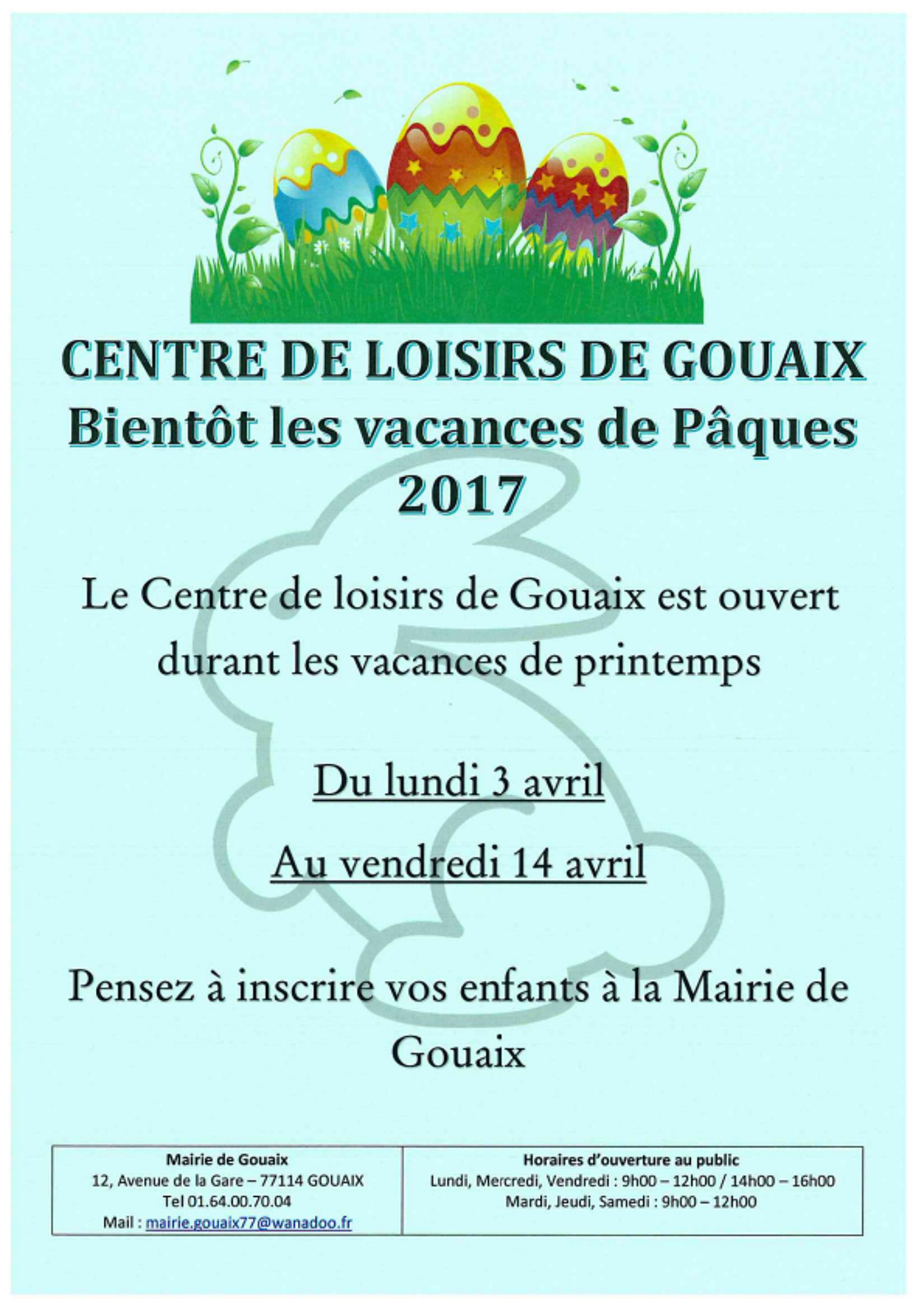 Affiche ouverture centre de loisirs avril 2017 gouaix for Centre de loisirs 78