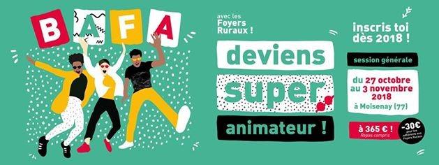Devenez un super animateur !!! Session générale organisée par les foyers ruraux...